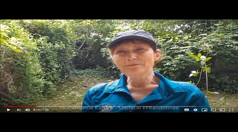 Message aux baliseurs, collecteurs, contributeurs par le médecin fédéral FFRandonnée, Docteur Catherine Kabani